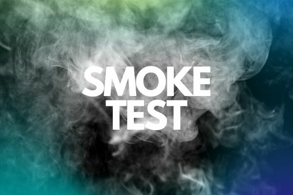 SMOKE TEST